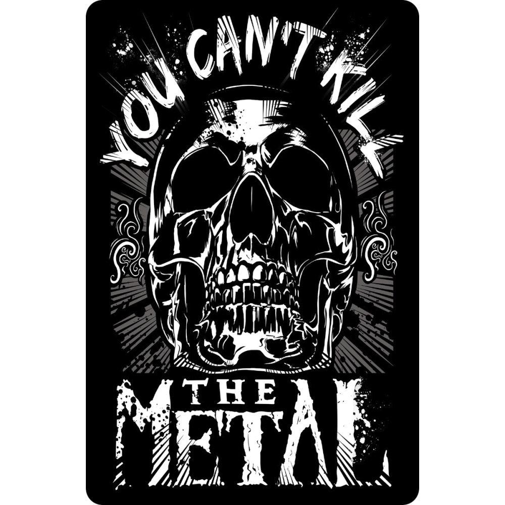 Mini Tin Sign You Can/'t Kill The Metal